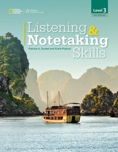 Listening & Notetaking Skills 3 (Listening and Notetaking Skills, Fourth Edition)