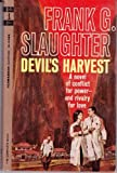 Devil's Harvest, Frank G. Slaughter, 0671804774
