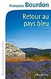 img - for Retour au pays bleu book / textbook / text book