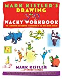 Mark Kistler's Drawing in 3-D Wacky, Mark Kistler, 068485337X