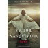 Victor, Vanquished, Son (Of Crowns and Glory-Book 8)