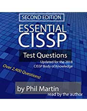 Essential CISSP Test Questions: Updated for the 2018 CISSP Body of Knowledge
