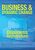 download ebook business and dynamic change: the arrival of business architecture by keith d swenson (foreword), frank f kowalkowski (3-jun-2015) paperback pdf epub
