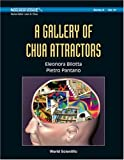 A Gallery of Chua Attractors(with Cd-Rom, Pietro, 9812790624
