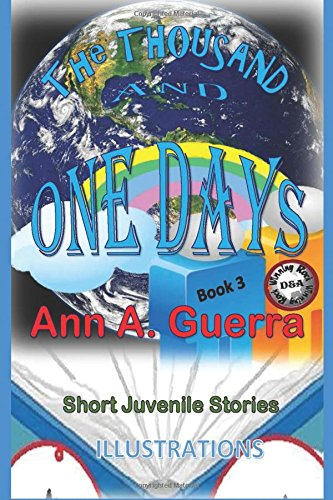 The THOUSAND and One DAYS: Book 3: Short Juvenile Stories (The THOUSAND and One DAYS: Short Juvenile Stories) (Volume 3) pdf epub