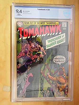 Tomahawk #129 CBCS 9.4 White Pages 1970