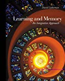 Learning and Memory: An Integrative Approach, David A. Lieberman, 0534619746