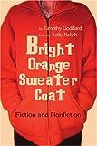 Bright Orange Sweater-Coat, Timothy Goddard, 0595311016