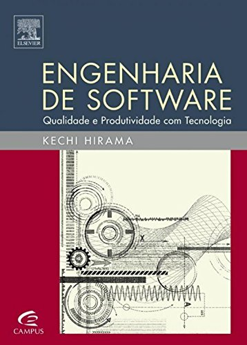 Engenharia de software: Qualidade e produtividade com tecnologia