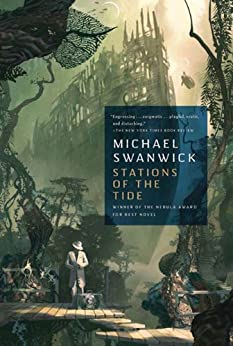 Stations of the Tide by [Swanwick, Michael]