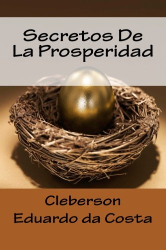 Secretos De La Prosperidad (Spanish Edition)