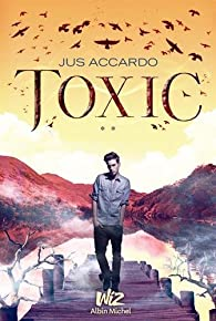 Toxic - Touch Tome 2 par Jus Accardo