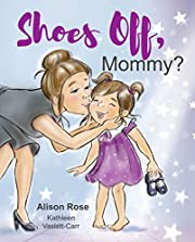 Shoes Off, Mommy?