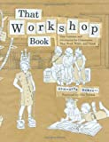 That Workshop Book, Samantha Bennett, 0325011923