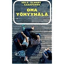 Oma yömyymälä (Finnish Edition)