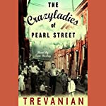 The Crazyladies of Pearl Street |  Trevanian
