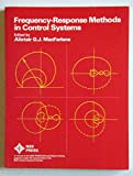 Frequency-Response Methods in Control Systems, Alistair G. MacFarlane, 0471064262