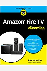 Amazon Fire TV For Dummies (For Dummies (Computer/Tech)) Kindle Edition