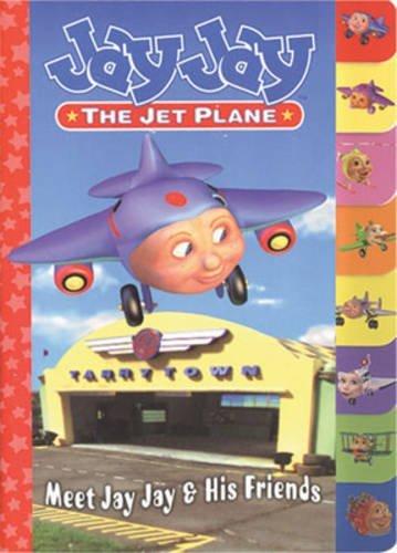 Jay Jay Jet Plane: Meet Jay Jay and Friends