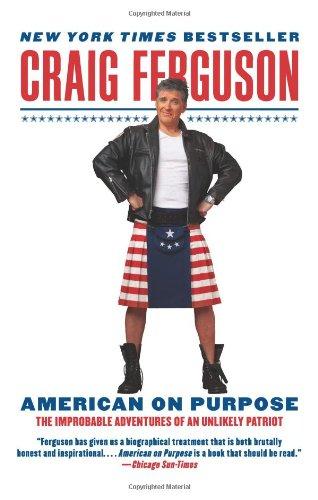 """American on Purpose - The Improbable Adventures of an Unlikely Patriot"" av Craig Ferguson"