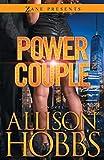 Power Couple: A Novel (Zane Presents)