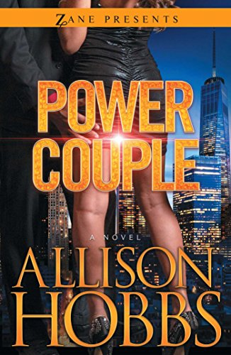 Power Couple: A Novel (Zane Presents)