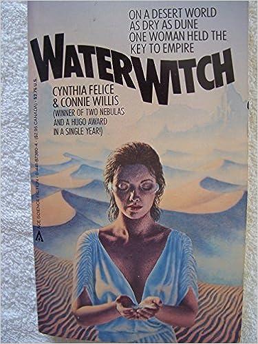 Water Witch Cynthia Felice 9780441873807 Amazon Books