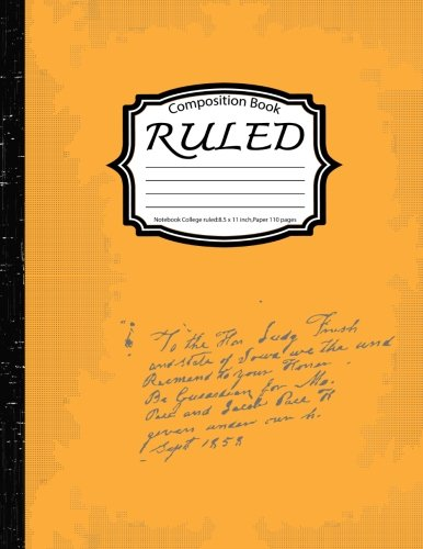 Ruled Composition :Notebook College ruled:8.5 x 11 inch,Paper 110 pages,YelloCle