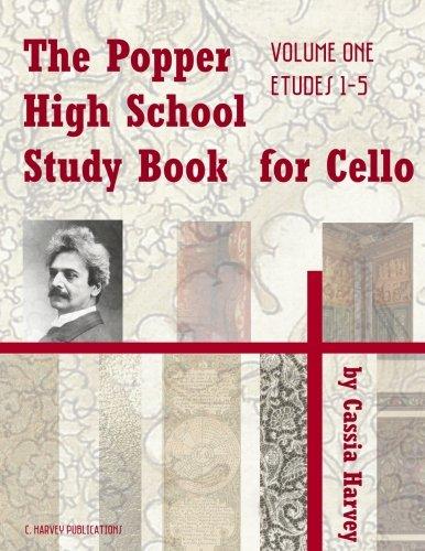 - The Popper High School Study Book for Cello, Volume One (The Popper High School Study Series) (Volume 1)