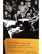 The Tizard Mission: The Top-Secret Operation That Changed the Course of World War II