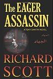 The Eager Assassin, Richard Scott, 1499635451