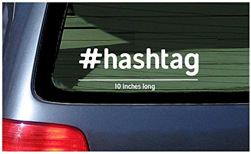 Hashtag White # Sticker Window Decal Vinyl Customized Personalized Wording @ Your Hash Tag Text Custom ()