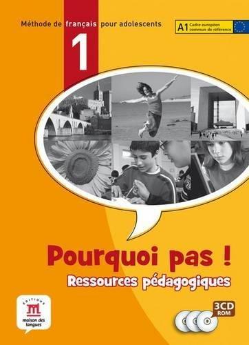 Read Online Pourquoi pas!: Pack de ressources pedagogiques (3 CD-ROMs) 1 pdf