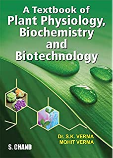 Buy plant physiology book online at low prices in india plant a textbook of plant physiology biochemistry and biotechnology fandeluxe Gallery