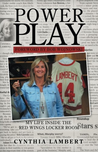Power Play: My Life Inside the Red Wings Locker Room