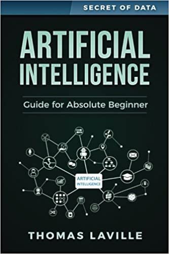 Image result for Artificial Intelligence: Guide for Absolute Beginner