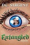 Entangled, D.C. Sargent, 1482397013