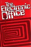The Electronic Office, Nancy B. Finn, 0132518198