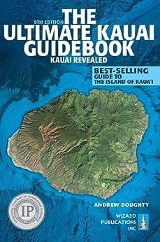 The Ultimate Kauai Guidebook: Kauai Revealed by [Doughty, Andrew]