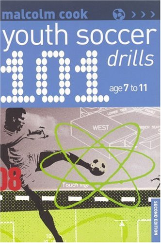 101 Youth Soccer Drills : Age 7 to 11