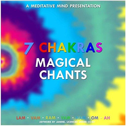The Chakras Seven (7 Chakras Magical Chants)