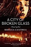 A City of Broken Glass (Hannah Vogel, Book 4)