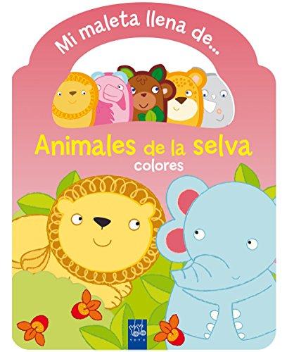 Animales de la selva. Maleta: Colores (Mi maleta llena de...) por YOYO,Editorial Planeta S. A.