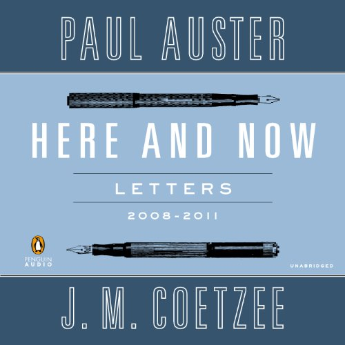 Here and Now: Letters: 2008-2011 by Penguin Audio