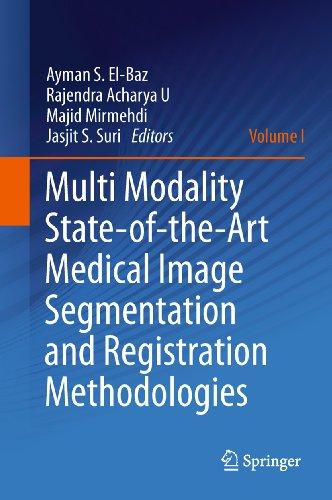 Multi Modality State-of-the-Art Medical Image Segmentation and Registration Methodologies: Volume 1 Pdf