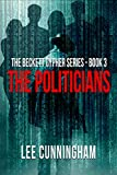 The Beckett Cypher Series – The Politicians