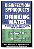 Disinfection Byproducts in Drinking Water: Formation, Analysis, and Control