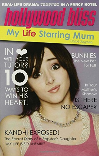 Hollywood Bliss: My Life Starring Mum pdf epub