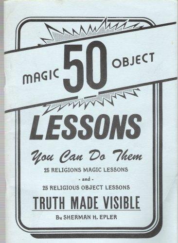 50 Magic Object Lessons (50 Magic Lessons)