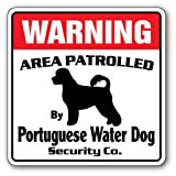 PORTUGUESE WATER DOG Security Sign Area Patrolled